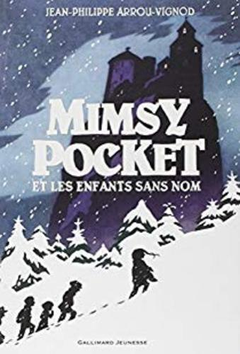 "Afficher ""Mimsy Pocket et les enfants sans nom"""